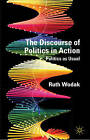 The Discourse of Politics in Action: Politics as Usual by Ruth Wodak (Paperback, 2009)