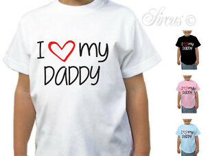 Kid T Shirt Designs | I Love My Dad Daddy T Shirt Designer Girls Boys Tshirt Children S