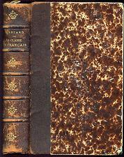 Julien Bezard : LA CLASSE DE FRANCAIS, Journal d'un Professeur. 1908 - Pédagogie