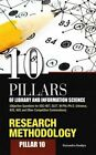 10 Pillars of Library and Information Science: Pillar 10: Research Methodology (Objective Questions for Ugc-Net, Slet, M.Phil./PH.D. Entrance, Kvs, Nvs and Other Competitive Examinations) by Narendra Dodiya (Hardback, 2015)