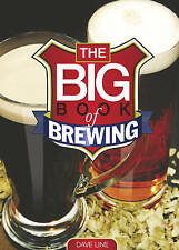 The Big Book of Brewing by David Line (Paperback, 2004)