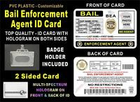 Bail Enforcement Agent Id Badge (2 Sided Card W/ Holograms) Customizable - Pvc