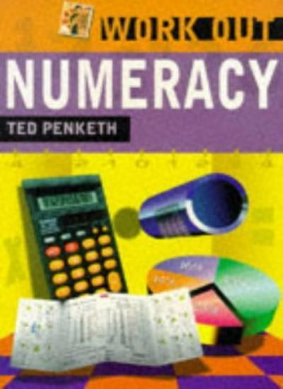 Work Out Numeracy,Ted Penketh