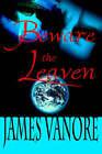Beware the Leaven by James Vanore (Hardback, 2000)