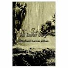 Mt. Samat an Easter Story 9781403369949 by WINFORD Lewis Allen Book