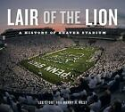 Keystone Bks.: Lair of the Lion : A History of Beaver Stadium Vol. by Harry H. West and Lee Stout (2017, Hardcover)