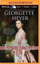 These Old Shades by Georgette Heyer (2014, MP3 CD, Unabridged)