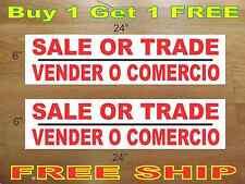 """SALE OR TRADE  VENDER O COMERCIO 6""""x24"""" REAL ESTATE RIDER SIGNS Buy 1 Get 1 FREE"""