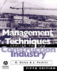 Management Techniques Applied to the Construction Industry by Raymond Oxley, J. Poskitt (Paperback, 1996)