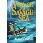 Voyage in a Savage Sea by Tommy Dorsey (Paperback / softback, 2002)