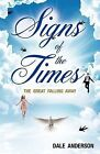 Signs of the Times by Dale Anderson (Paperback / softback, 2010)