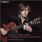 Cançons i Danses Catalanes: Mompou, Llobet, Manén (2016)