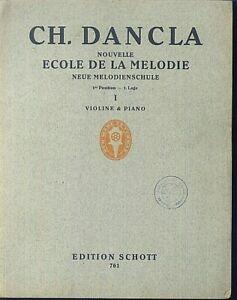 Ch-Dancla-Nouvelle-Ecole-de-la-Melodie-1-Lage-Violine-und-Klavier