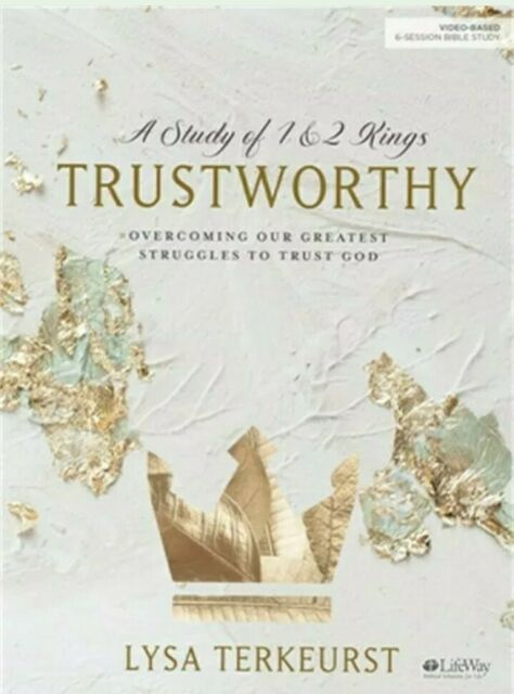 Trustworthy Bible Study Book Overcoming Our Greatest Struggles To Trust God By Lysa Terkeurst 2019 Paperback For Sale Online Ebay