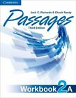 Passages Level 2 Workbook A by Jack C. Richards, Chuck Sandy (Paperback, 2014)