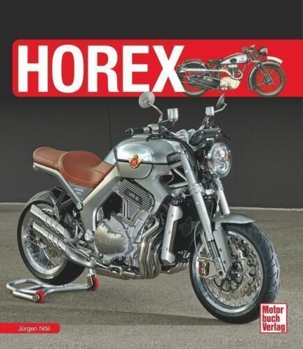Nöll HOREX Motorrad Modelle Geschichte Handbuch Motorräder Pracht-Bildband NEU