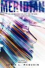 Meridian by Josin L McQuein (Hardback, 2014)