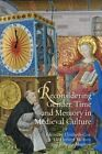 Reconsidering Gender, Time and Memory in Medieval Culture by Roberta Magnani, Elizabeth Cox, Liz Herbert McAvoy (Hardback, 2015)