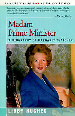 1 of 1 - NEW Madam Prime Minister: A Biography of Margaret Thatcher (People in Focus)