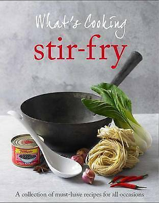 """""""AS NEW"""" Parragon Books - Love Food, What's Cooking: Wok & Stir Fry - Love Food,"""