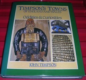 BK257-Timpson-039-s-Towns-of-England-and-Wales-Oddities-and-Curiosities