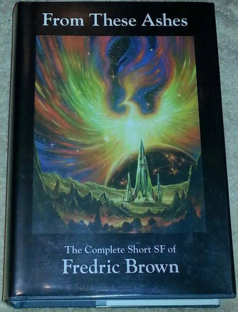 Fredric Brown FROM THESE ASHES 1st Edn USHC NESFA Complete Short SF