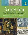 America: The Essential Learning Edition by David E. Shi, George Brown Tindall (Paperback, 2015)