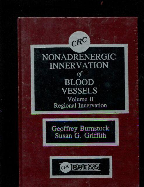 Nonadrenergic Innervation of Blood Vessels Vol. II: Regional Innervation by G. B