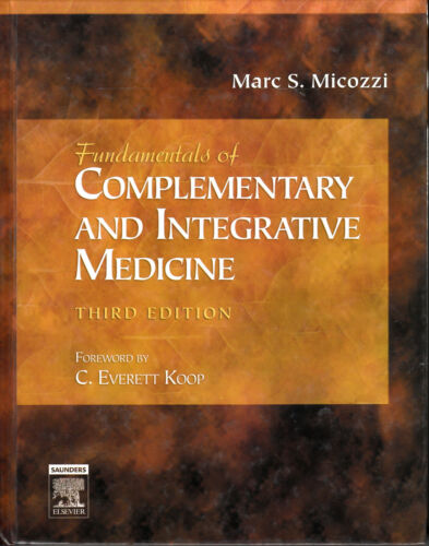 1 of 1 - Fundamentals of Complementary and Integrative Medicine by Marc S. Micozzi TB