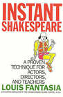 Instant Shakespeare: A Proven Technique for Actors, Directors, and Teachers by Louis Fantasia (Hardback, 2002)