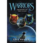 Warriors: Shadows of the Clans by Erin Hunter (Paperback, 2016)