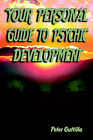 Your Personal Guide to Psychic Development by Peter Guttilla (Paperback / softback, 2005)