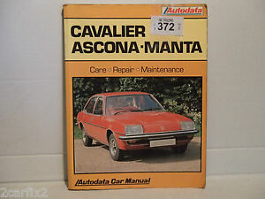 vauxhall cavalier ascona manta 1975 88 repair manual vx 372 hb ebay rh ebay co uk Ascona Optical Comparator Ascona Optical Comparator