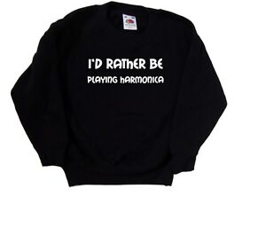 I'd Rather Be Playing Harmonica Kids Sweatshirt