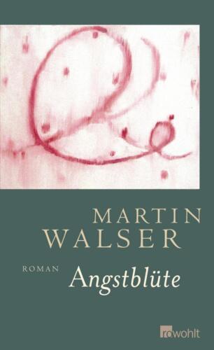 1 von 1 - Angstblüte von Martin Walser