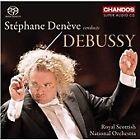 Claude Debussy - Stéphane Denève Conducts Debussy (2012)