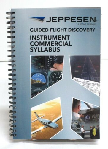 Jeppesen Guided Flight Discovery Instrument//Commercial Syllabus 10001785-004