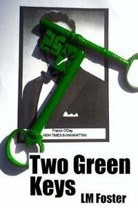 Two-Green-Keys-by-LM-Foster-Signed-by-Author