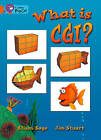 Collins Big Cat: What Is CGI?: Band 06/Orange by Alison Sage (Paperback, 2012)