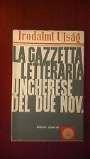 Irodalmi Ujsàg ***LA GAZZETTA LETTERARIA UNGHERESE DEL DUE NOV.*** Laterza 1957
