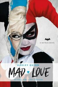 Harley-Quinn-Mad-Love-by-Paul-Dini-9781785658136-Brand-New-Free-UK-Shipping