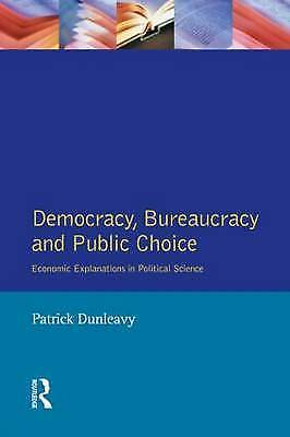 1 of 1 - Democracy, Bureaucracy and Public Choice: Economic Approaches in Political Scie