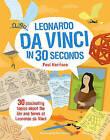 Leonardo da Vinci in 30 Seconds: 30 Fascinating Topics About the Life and Times of Leonardo da Vinci by Tom Woolley, Paul Harrison (Paperback, 2016)