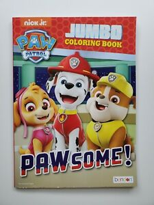 Nick Jr. PAW PATROL Jumbo Coloring Book PAW SOME. Ages 3 ...