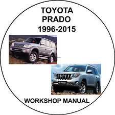 Toyota Landcruiser Prado 1996-2015 Workshop Service Repair Manual
