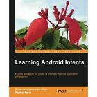 Learning Android Intents by Muhammad Usama Bin Aftab, Wajahat Karim (Paperback, 2014)
