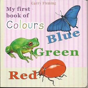 MY-FIRST-BOOK-OF-COLOURS-Board-Book-Childrens-by-Garry-Fleming-BLUE-GREEN-RED