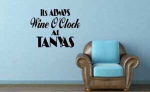 Personalised-Its-always-Wine-O-039-Clock-at-Funny-Vinyl-wall-art-Decal