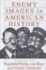 Enemy Images in American History by Berghahn Books, Incorporated (Hardback, 1998)