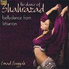 The Dance of Shahrazad: Bellydance from Lebanon by Emad Sayyah (CD, Nov-2007, Arc Music)